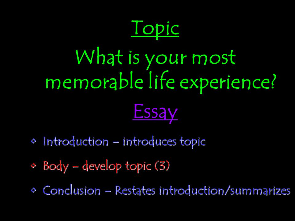 paragraph vs essay ppt video online  what is your most memorable life experience