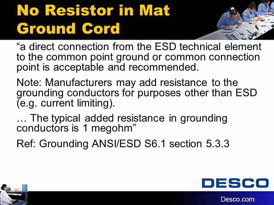 No Resistor in Mat Ground Cord