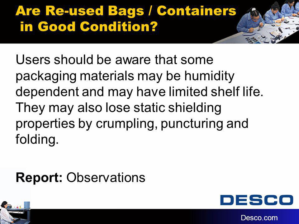 Are Re-used Bags / Containers in Good Condition