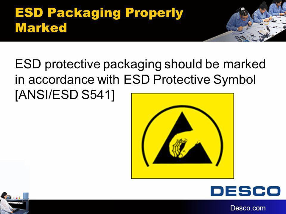 ESD Packaging Properly Marked