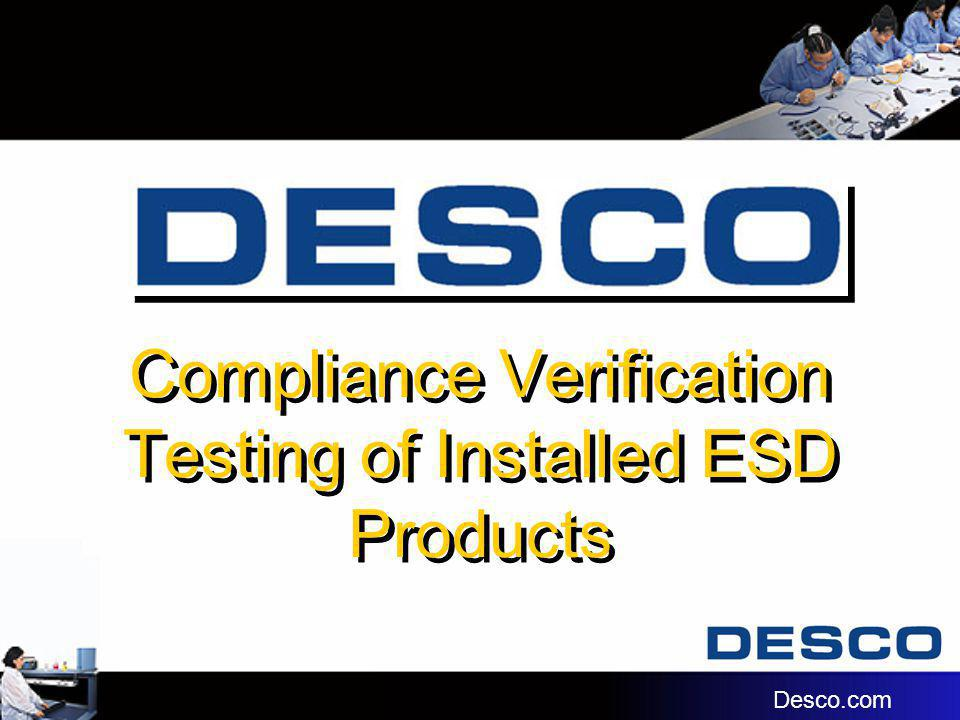 Compliance Verification Testing of Installed ESD Products