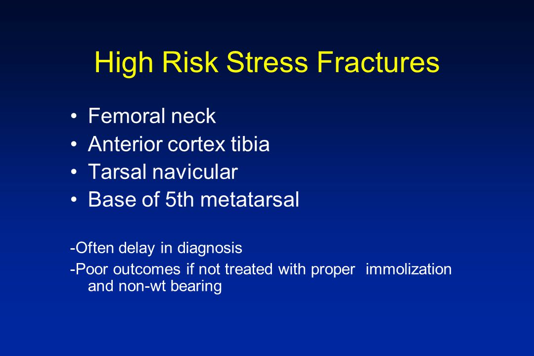 High Risk Stress Fractures