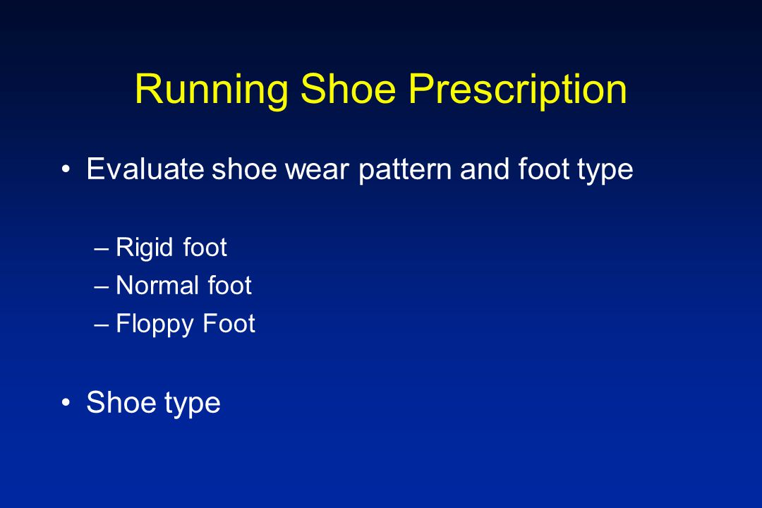 Running Shoe Prescription