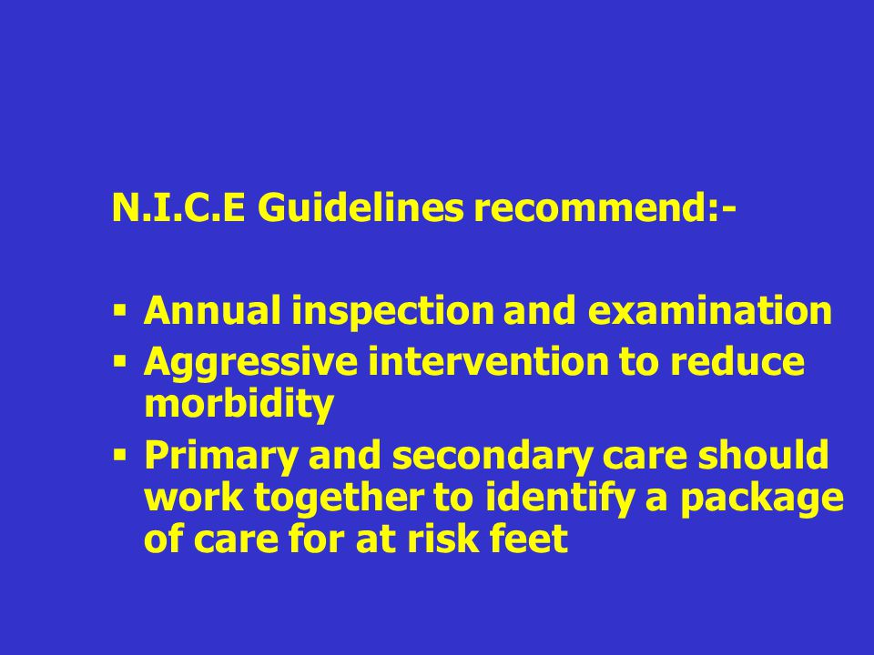 N.I.C.E Guidelines recommend:-