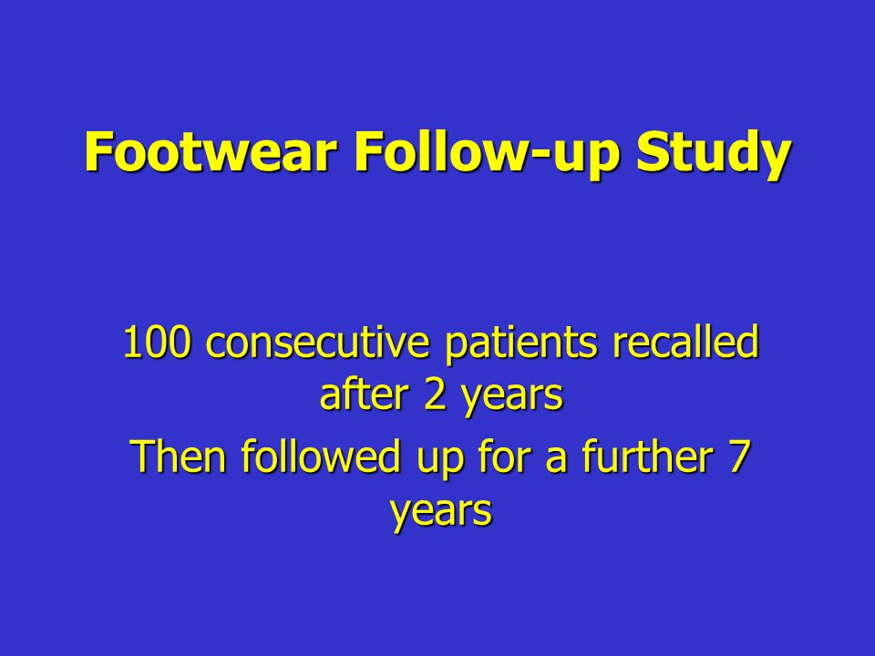 Footwear Follow-up Study