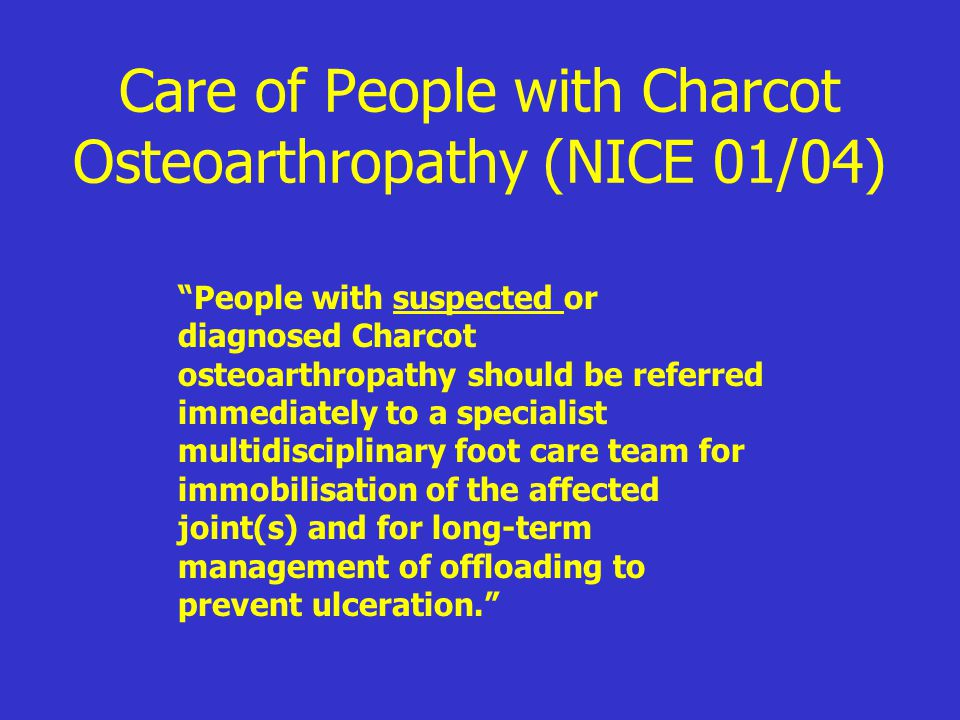 Care of People with Charcot Osteoarthropathy (NICE 01/04)