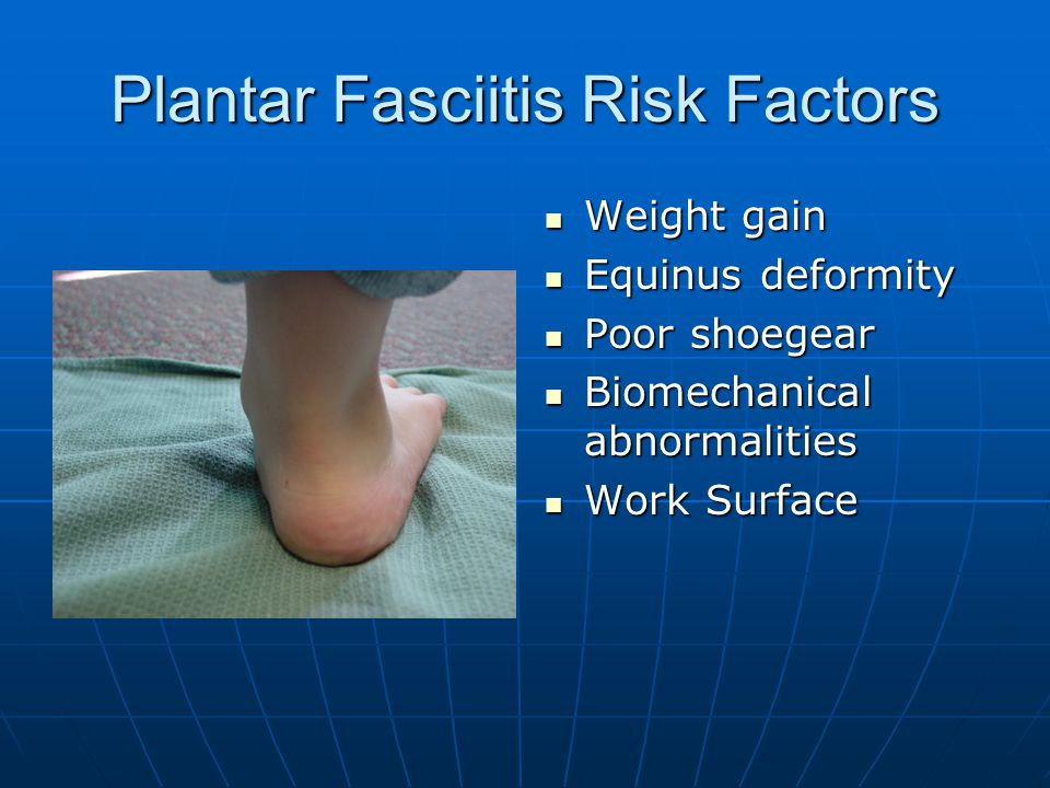 Plantar Fasciitis Risk Factors