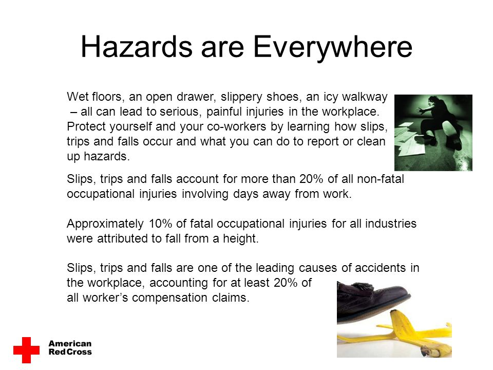 Hazards are Everywhere