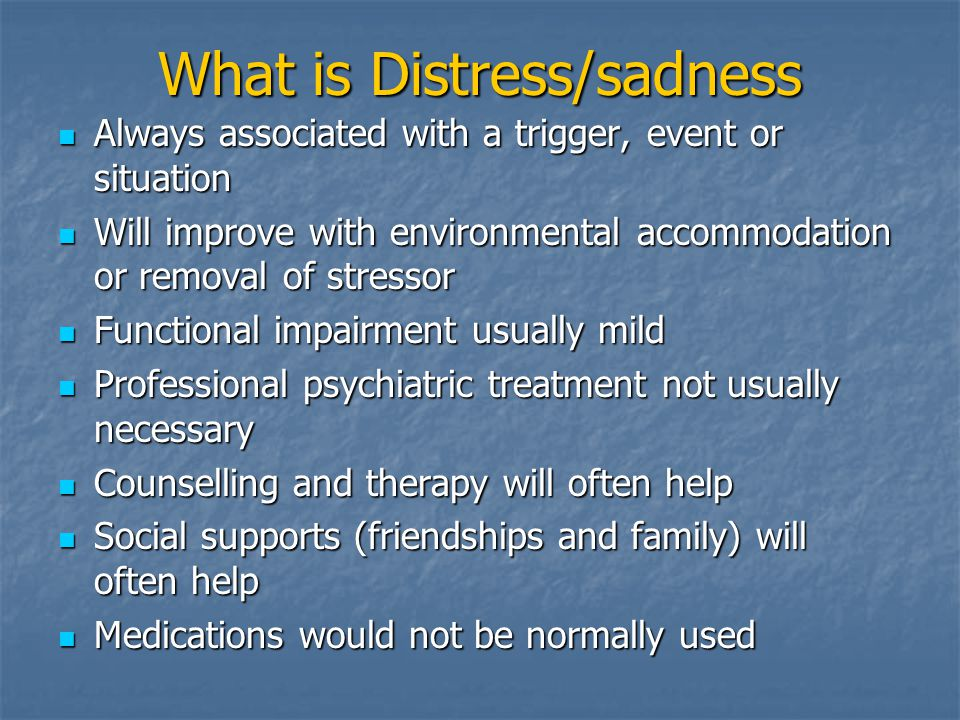 What is Distress/sadness