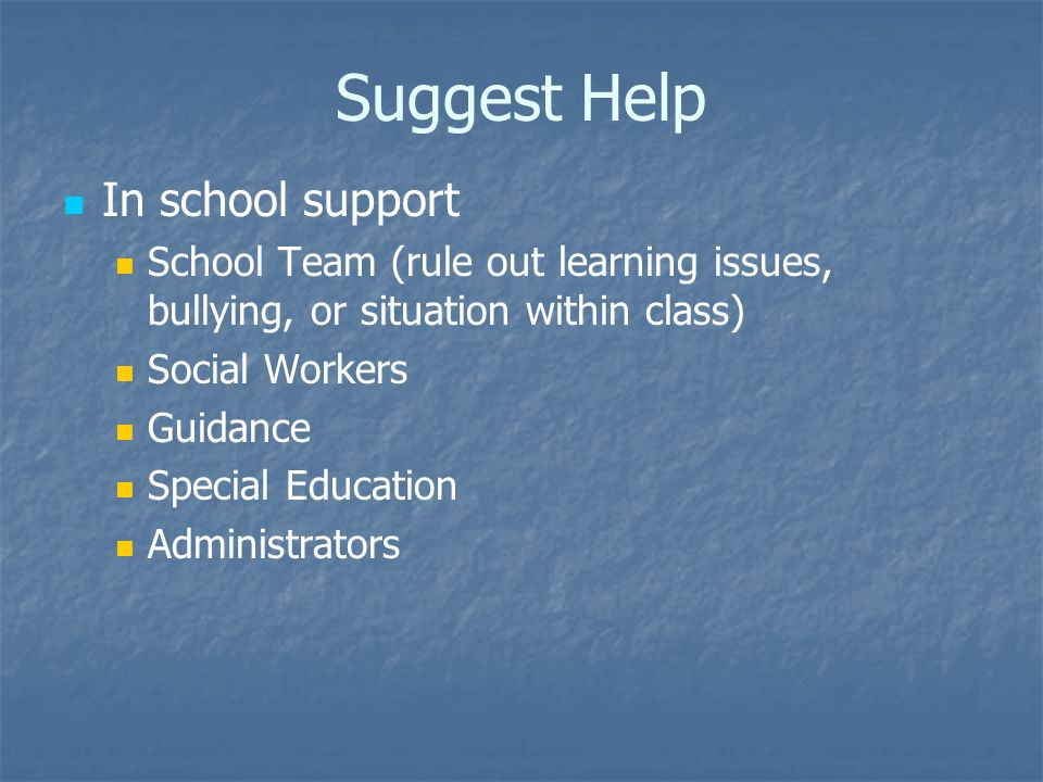 Suggest Help In school support