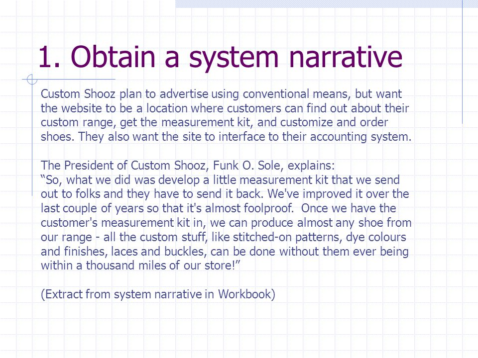 1. Obtain a system narrative
