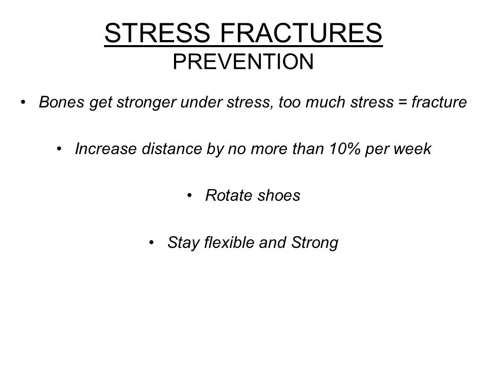 STRESS FRACTURES PREVENTION