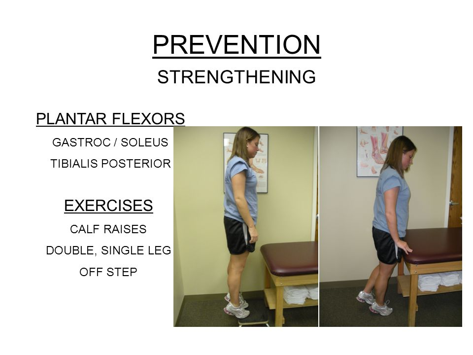 PREVENTION STRENGTHENING PLANTAR FLEXORS EXERCISES GASTROC / SOLEUS