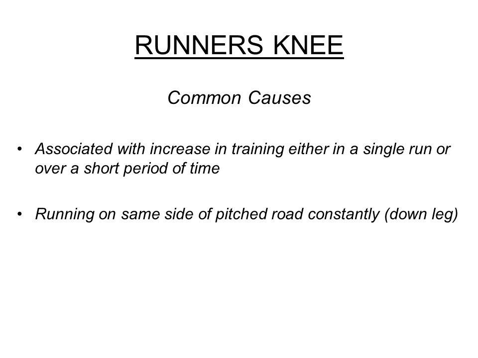 RUNNERS KNEE Common Causes
