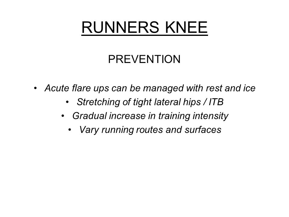RUNNERS KNEE PREVENTION