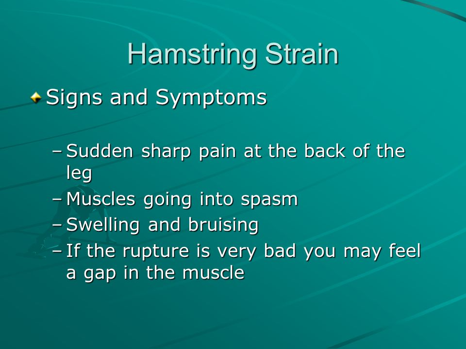 Hamstring Strain Signs and Symptoms