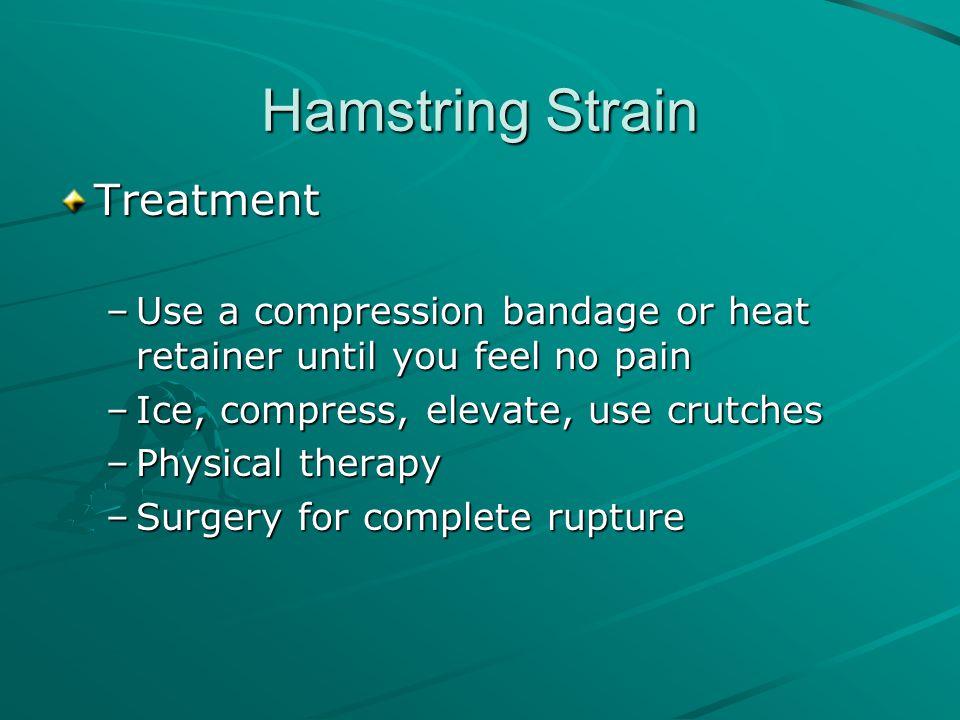 Hamstring Strain Treatment