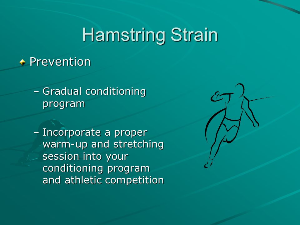 Hamstring Strain Prevention Gradual conditioning program