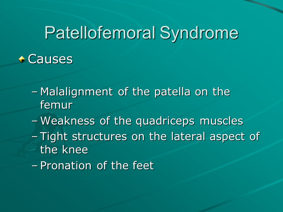 Patellofemoral Syndrome