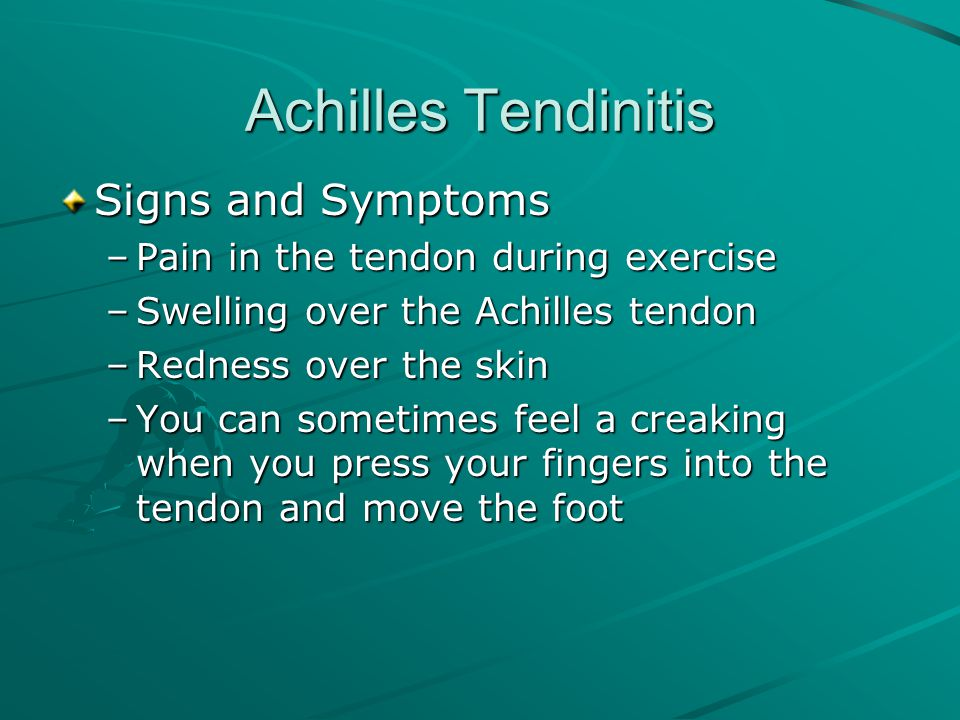 Achilles Tendinitis Signs and Symptoms