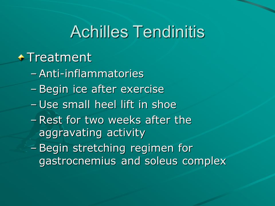 Achilles Tendinitis Treatment Anti-inflammatories
