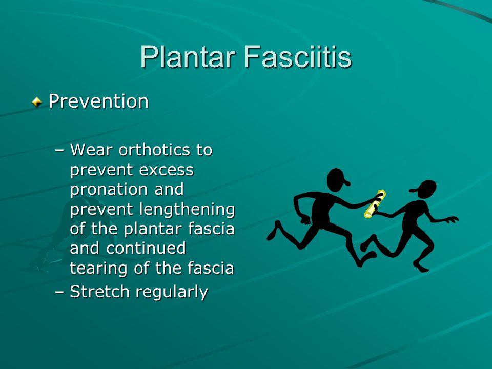 Plantar Fasciitis Prevention