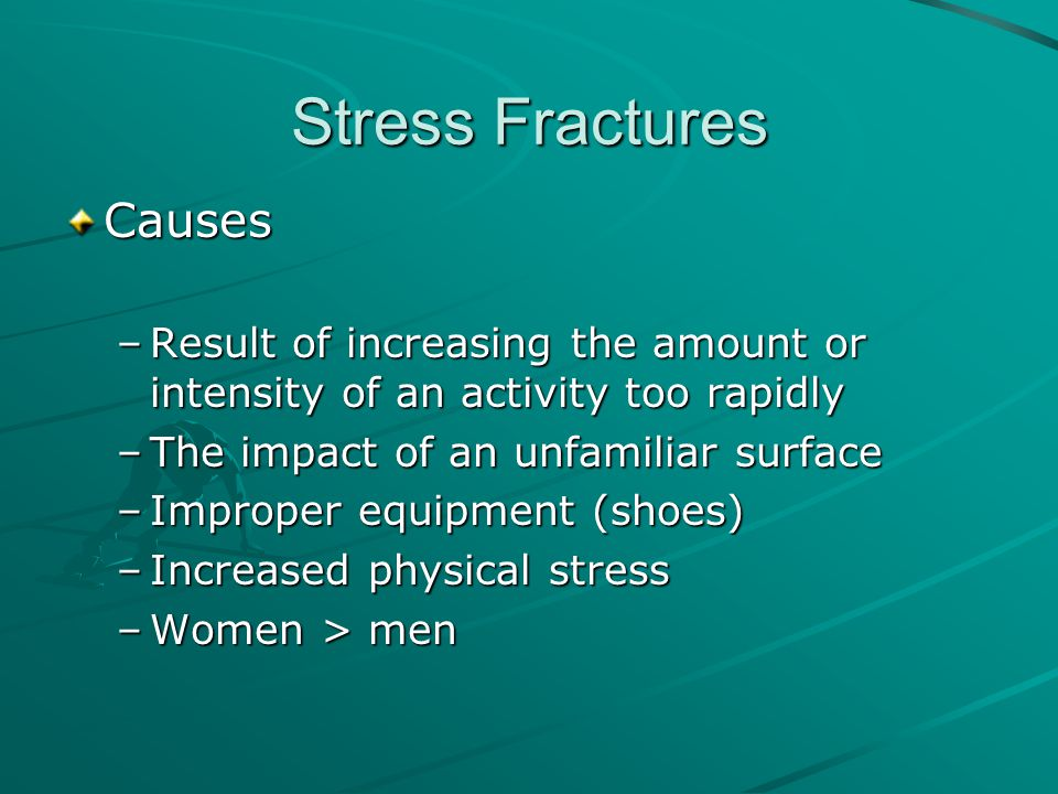 Stress Fractures Causes
