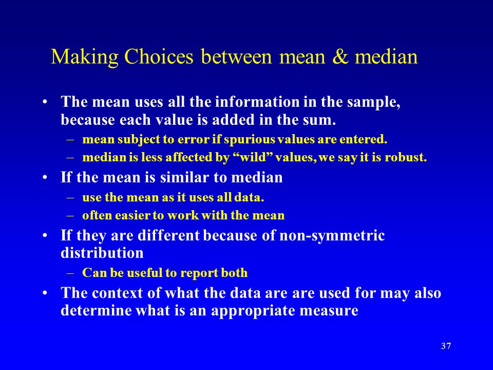 Making Choices between mean & median