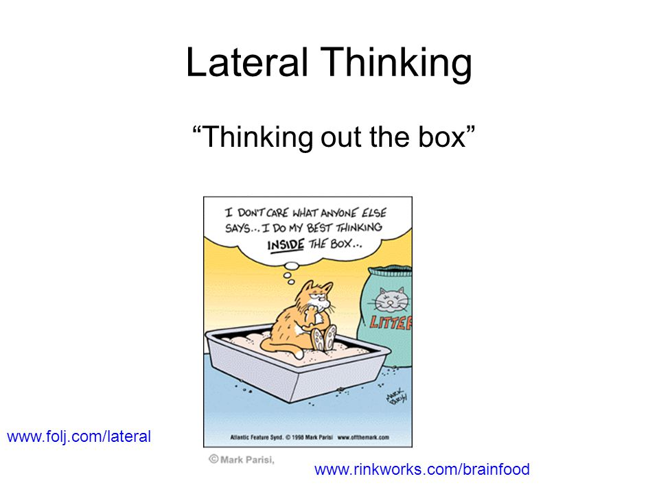 Lateral Thinking Thinking out the box