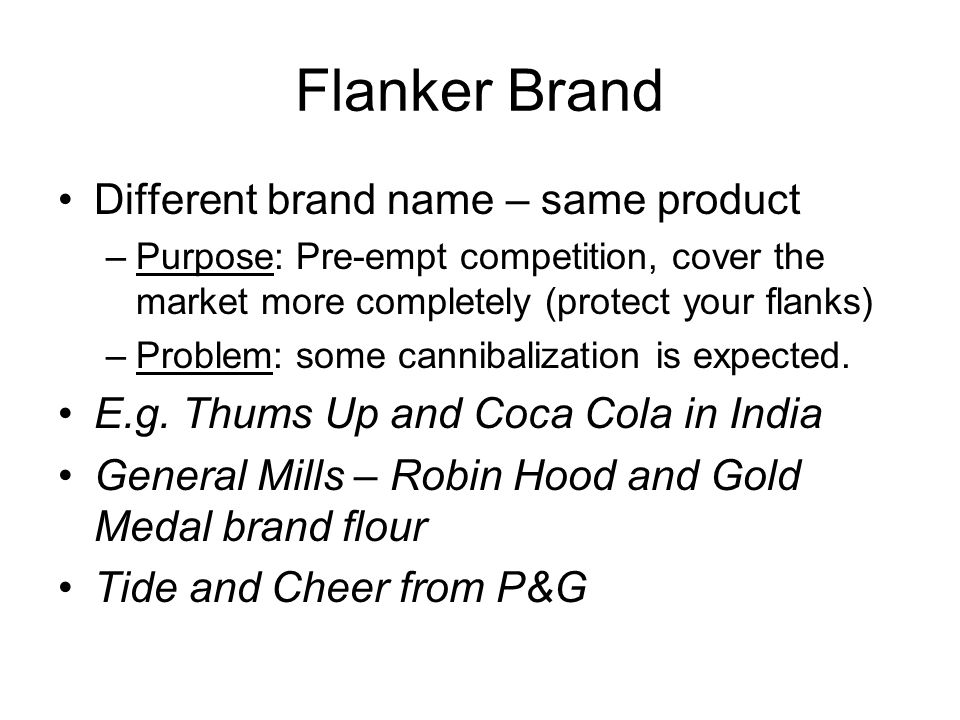 Flanker Brand Different brand name – same product