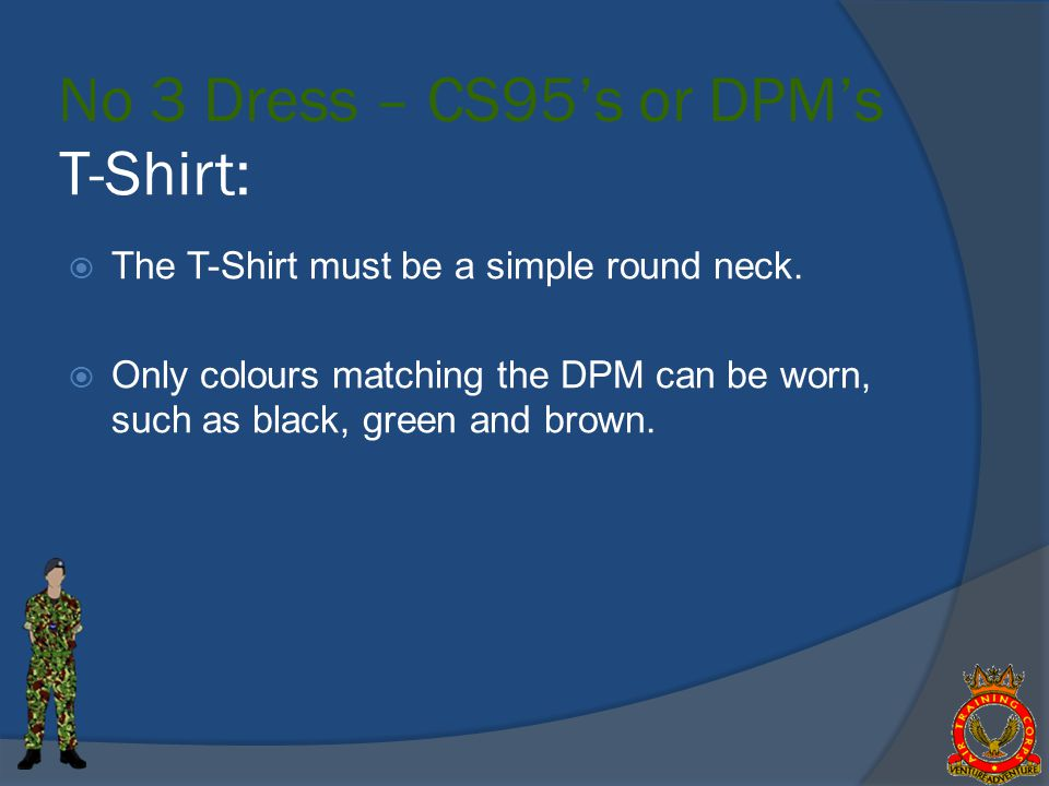 No 3 Dress – CS95's or DPM's T-Shirt: