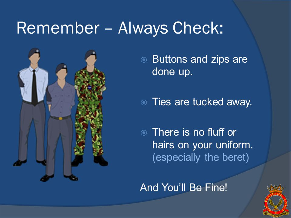 Remember – Always Check: