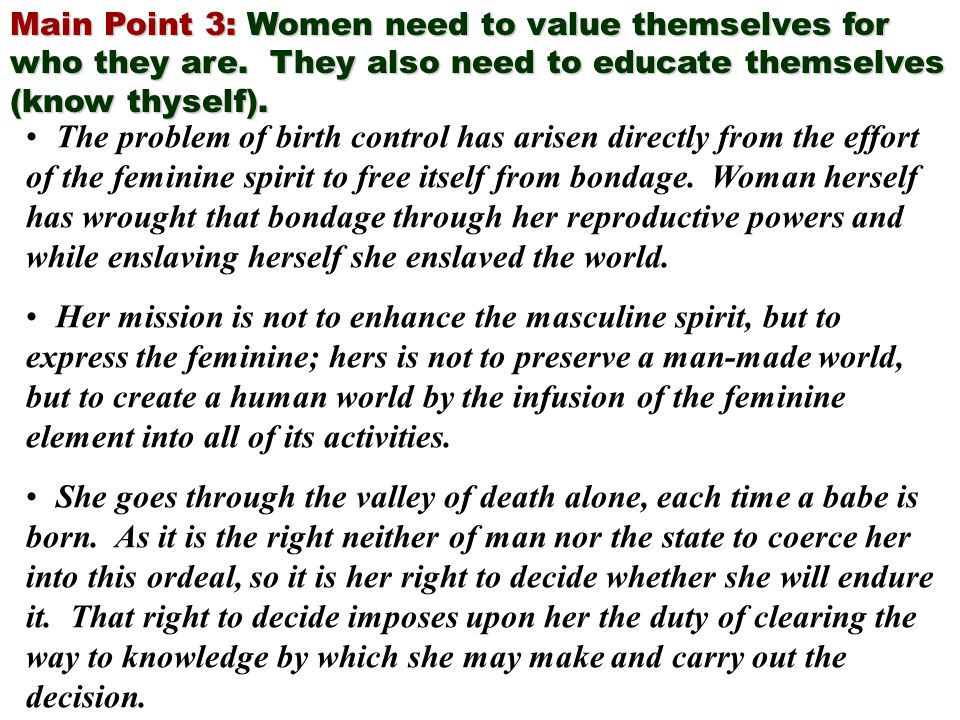Main Point 3: Women need to value themselves for who they are