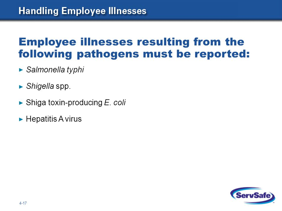 Employee illnesses resulting from the following pathogens must be reported: