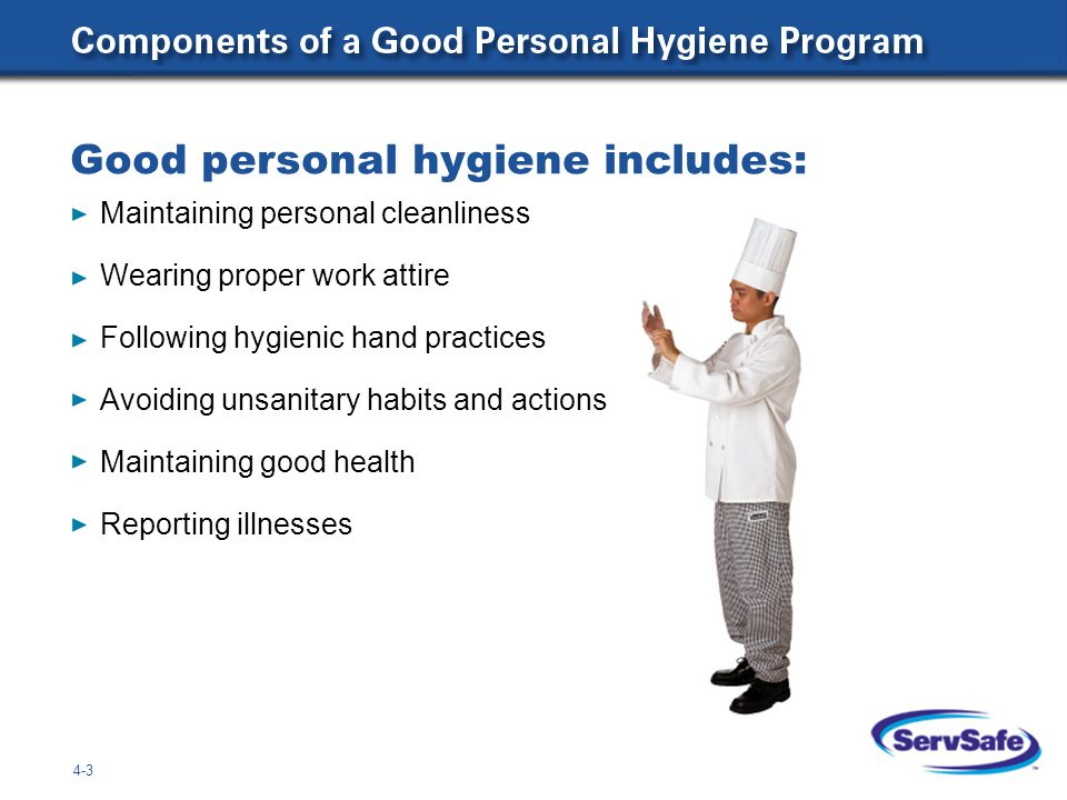 Good personal hygiene includes: