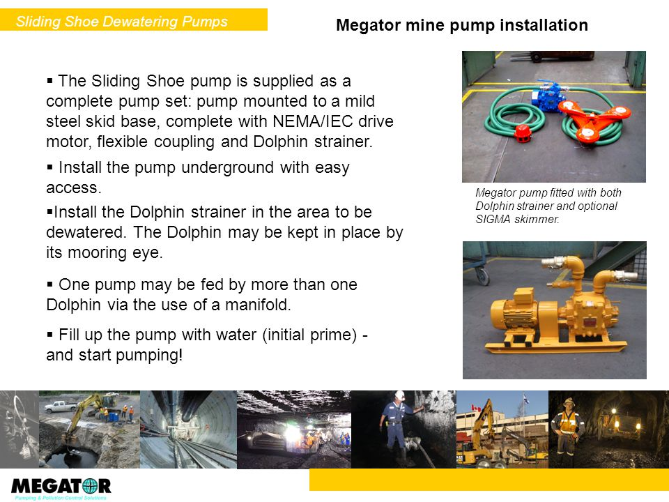 Megator mine pump installation