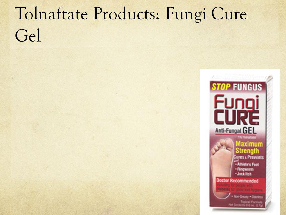 Tolnaftate Products: Fungi Cure Gel