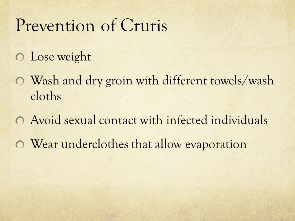 Prevention of Cruris Lose weight
