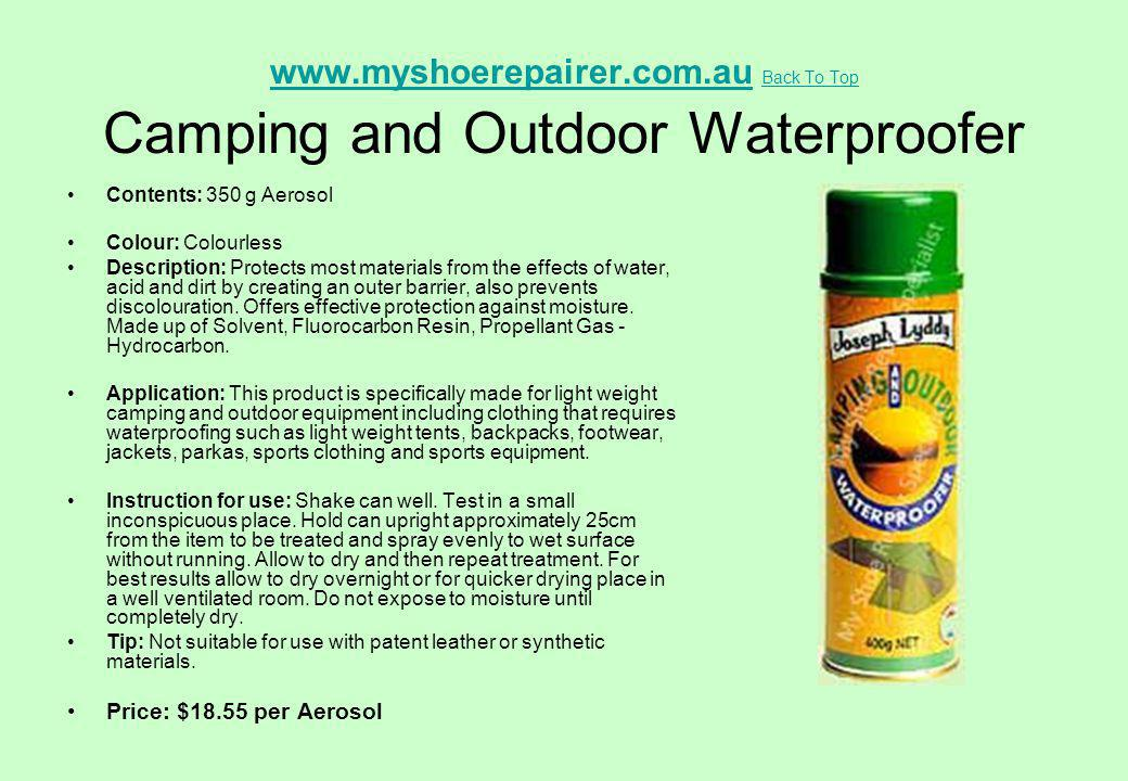 www.myshoerepairer.com.au Back To Top Camping and Outdoor Waterproofer