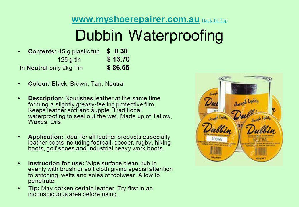 www.myshoerepairer.com.au Back To Top Dubbin Waterproofing