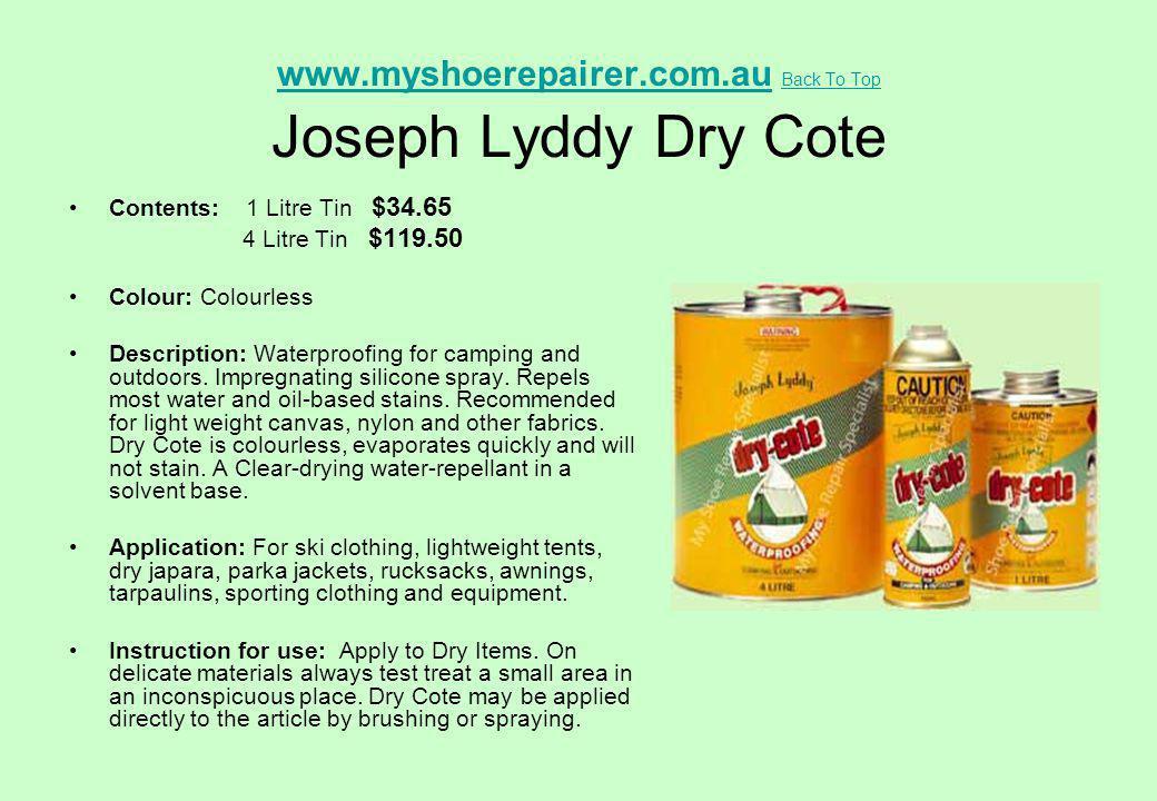 www.myshoerepairer.com.au Back To Top Joseph Lyddy Dry Cote