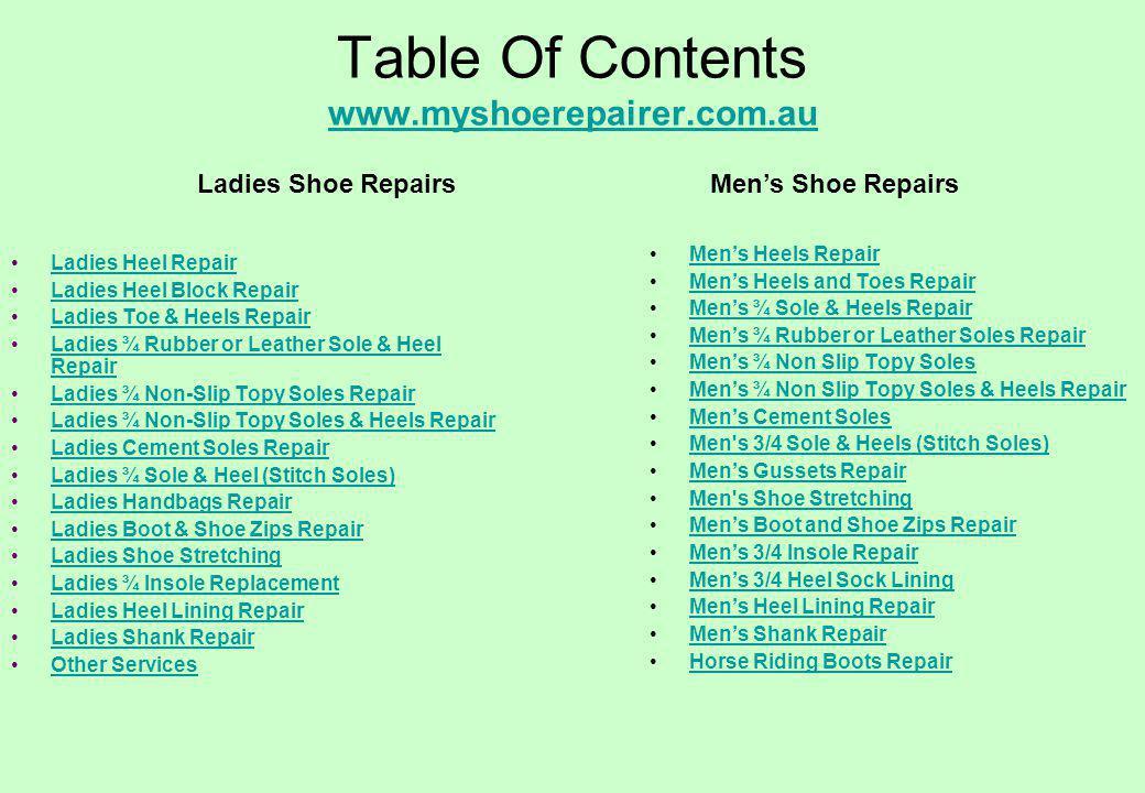 Table Of Contents www.myshoerepairer.com.au