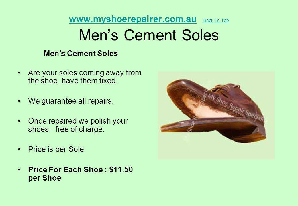 www.myshoerepairer.com.au Back To Top Men's Cement Soles