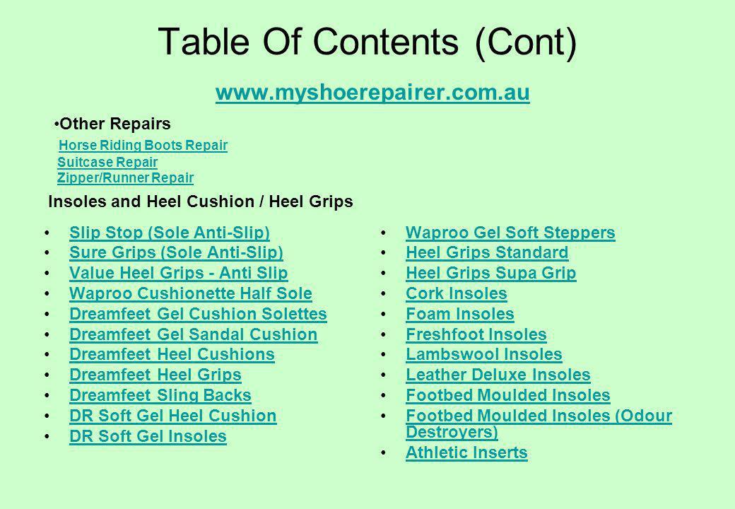 Table Of Contents (Cont) www.myshoerepairer.com.au