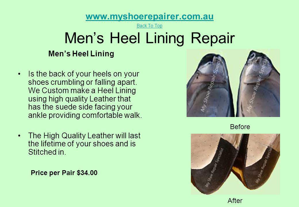 www.myshoerepairer.com.au Back To Top Men's Heel Lining Repair