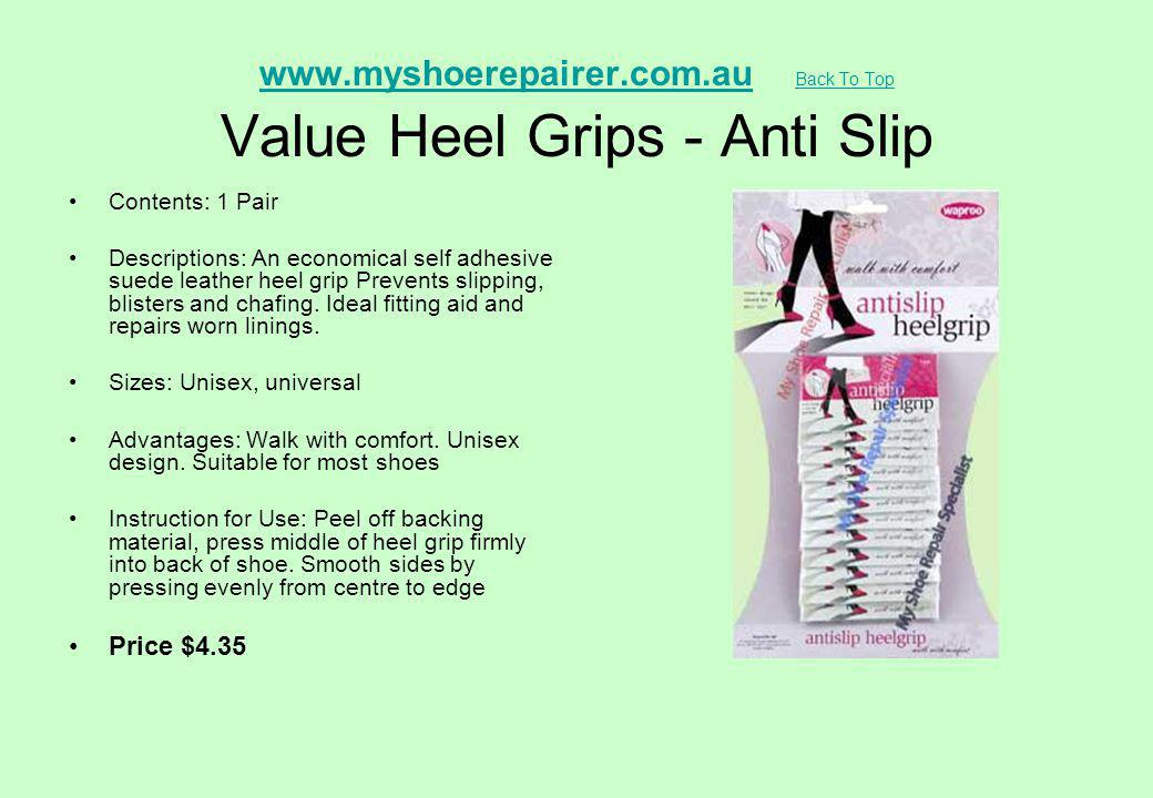 www.myshoerepairer.com.au Back To Top Value Heel Grips - Anti Slip