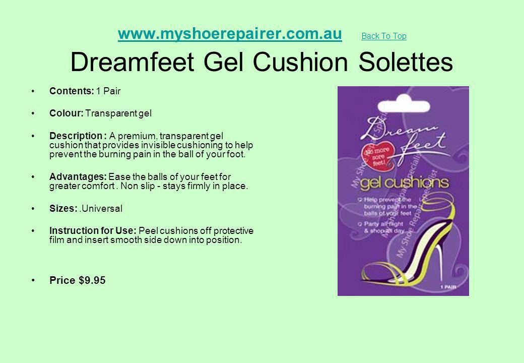 www.myshoerepairer.com.au Back To Top Dreamfeet Gel Cushion Solettes
