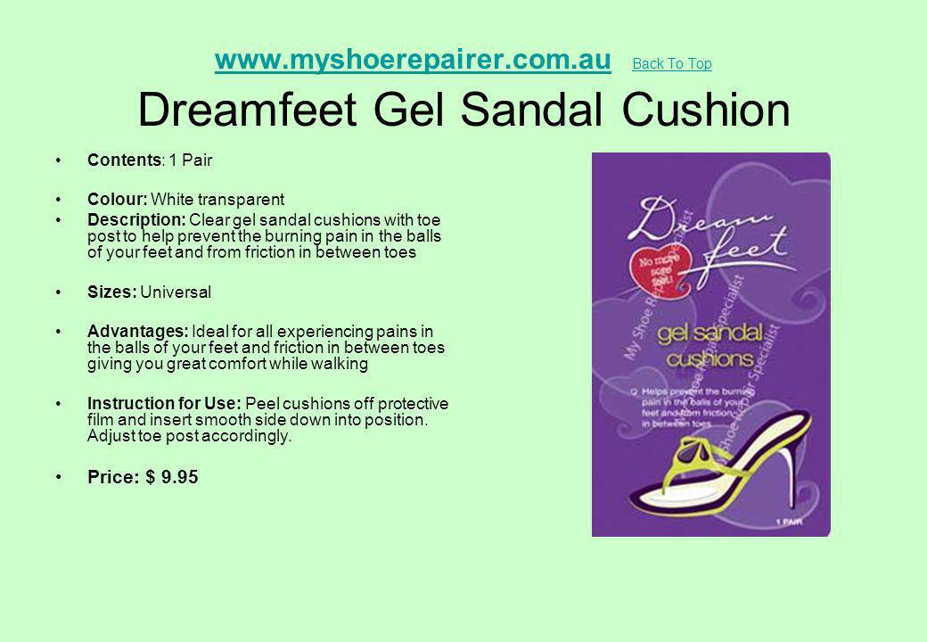 www.myshoerepairer.com.au Back To Top Dreamfeet Gel Sandal Cushion