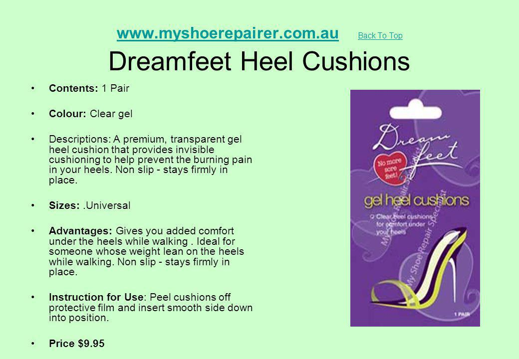 www.myshoerepairer.com.au Back To Top Dreamfeet Heel Cushions
