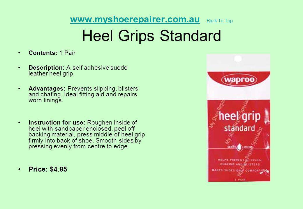www.myshoerepairer.com.au Back To Top Heel Grips Standard